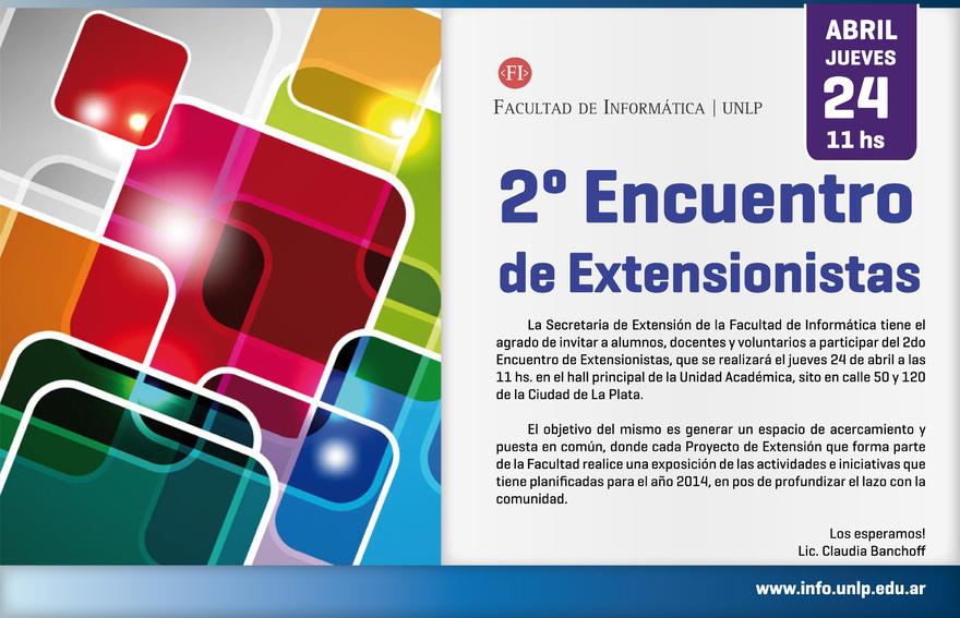 Se realizará el 2do Encuentro de Extensionistas en la Facultad de Informática 2